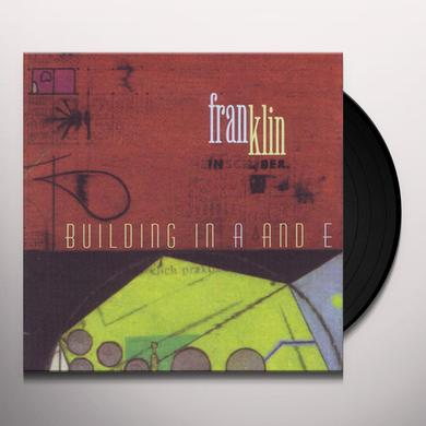 Franklin BUILDING IN A & E Vinyl Record