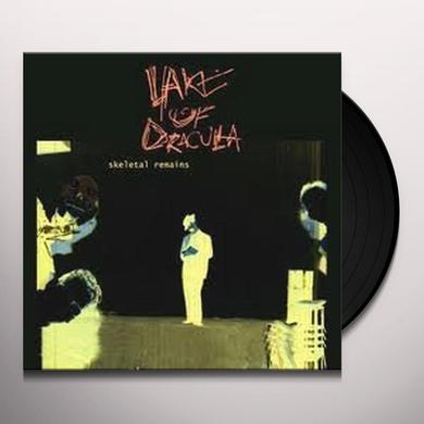 Lake Of Dracula SKELETAL REMAINS Vinyl Record