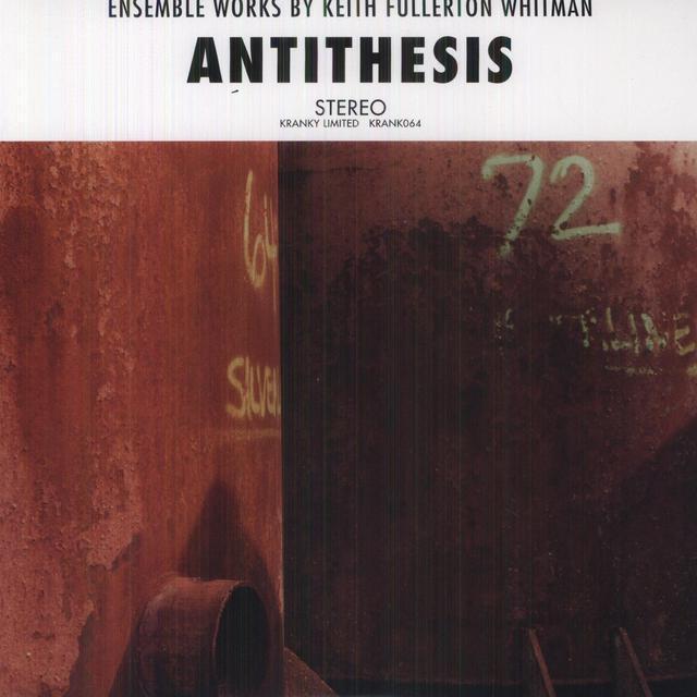Keith Fullerton Whitman ANTITHESIS Vinyl Record