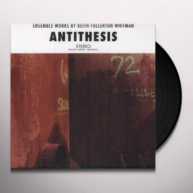 Keith Fullerton Whitman ANTITHESIS Vinyl Record