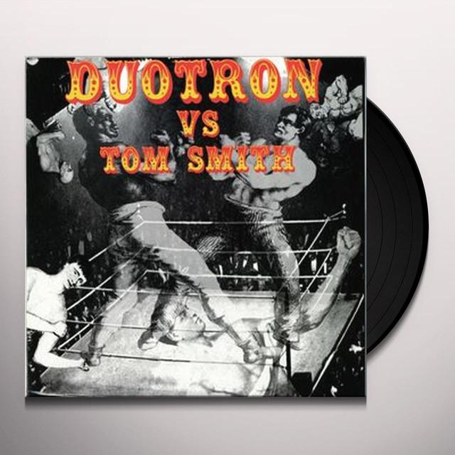 DUOTRON VS. TOM SMITH Vinyl Record