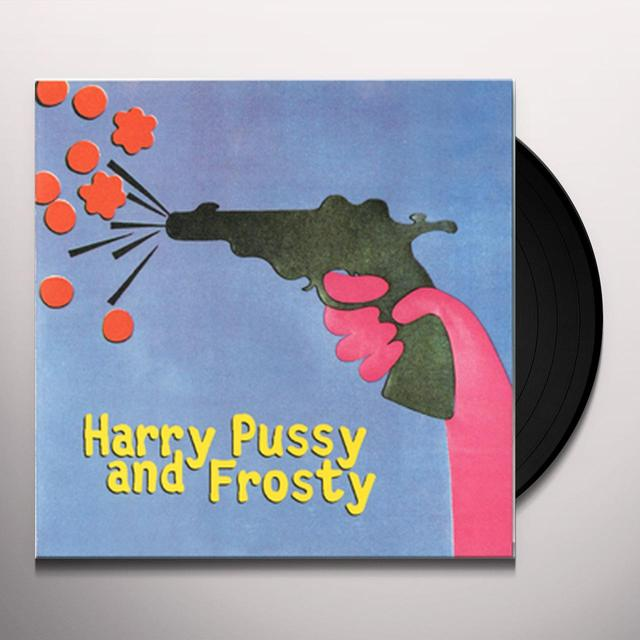Harry Pussy/Frosty SPLIT Vinyl Record