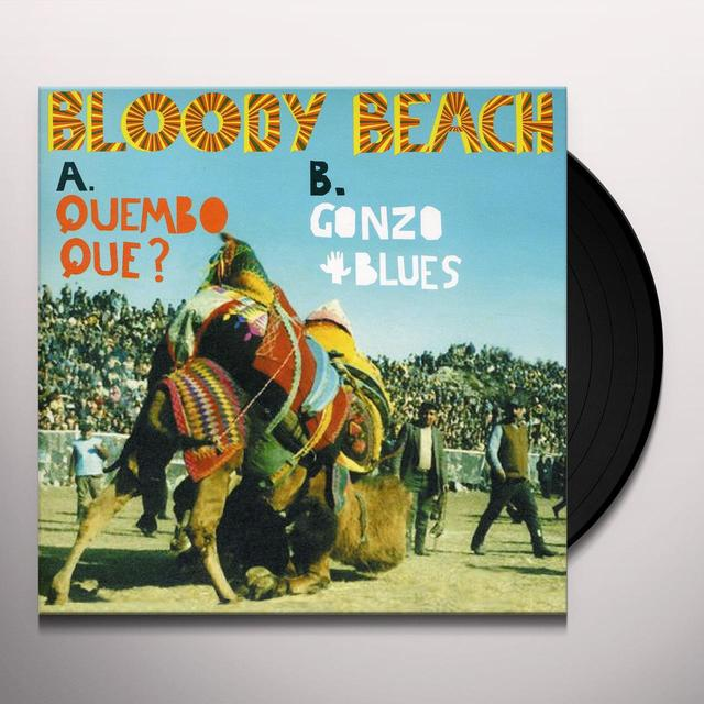 Bloody Beach QUEMBO QUE? Vinyl Record