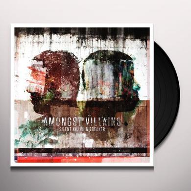 Silent Killer + Breaker AMONGST VILLAINS Vinyl Record