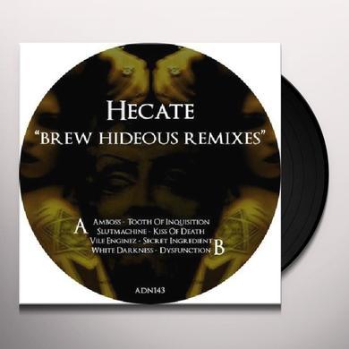 Hecate BREW HIDEOUS REMIXES Vinyl Record