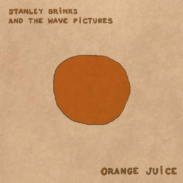 Stanley Brinks & The Wave Pictures ORANGE JUICE Vinyl Record
