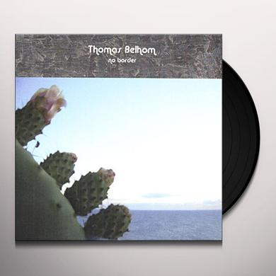 Thomas Belhom NO BORDER Vinyl Record