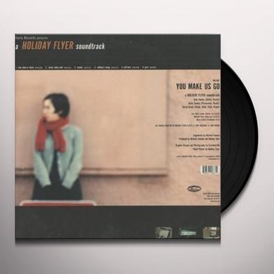 Holiday Flyer YOU MAKE US GO Vinyl Record