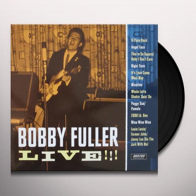 Bobby Fuller Live!!! (Texas Era) / Various BOBBY FULLER LIVE!!! (TEXAS ERA) Vinyl Record