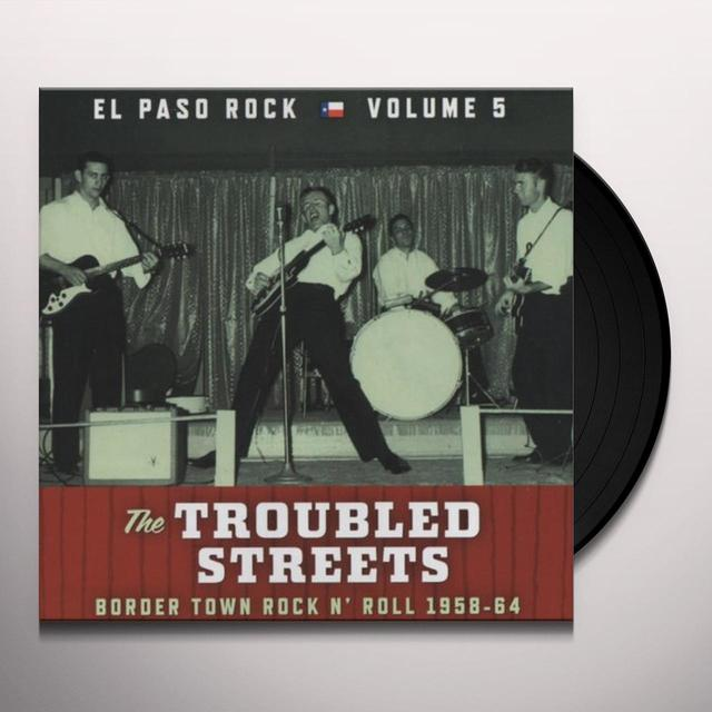 TROUBLED STREETS: EL PASO ROCK 5 / VARIOUS Vinyl Record