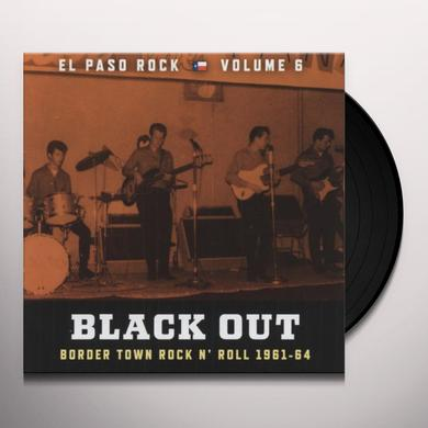 BLACK OUT: EL PASO ROCK 6 Vinyl Record