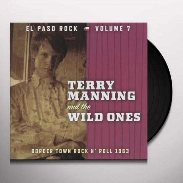 Terry Manning & The Wild Ones EL PASO ROCK 7 Vinyl Record