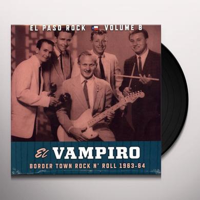 EL VAMPIRO EL PASO ROCK 8 / VARIOUS Vinyl Record