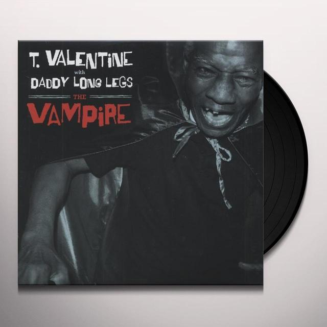 T. Valentine With Daddy Long Legs VAMPIRE Vinyl Record
