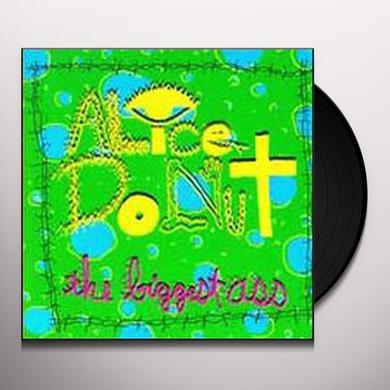 Alice Donut BIGGEST ASS Vinyl Record