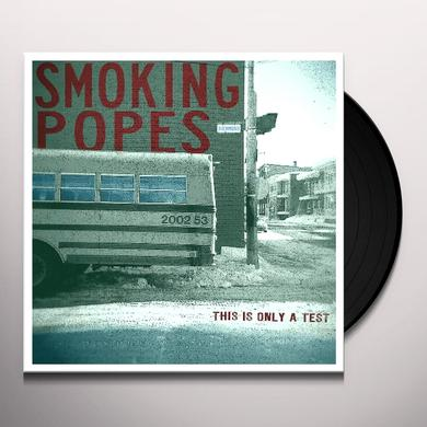 Smoking Popes THIS IS ONLY A TEST Vinyl Record