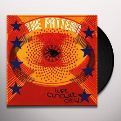 Pattern WET CIRCUIT CITY Vinyl Record