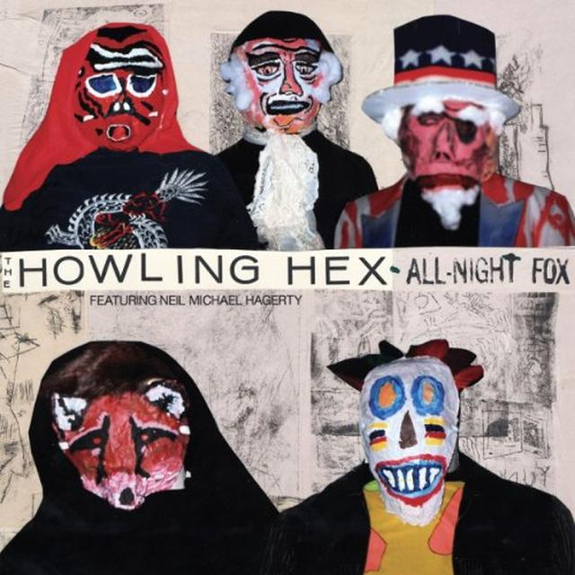 The Howling Hex ALL-NIGHT FOX Vinyl Record
