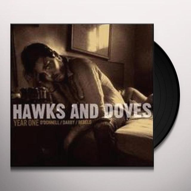 Hawks & Doves YEAR ONE Vinyl Record