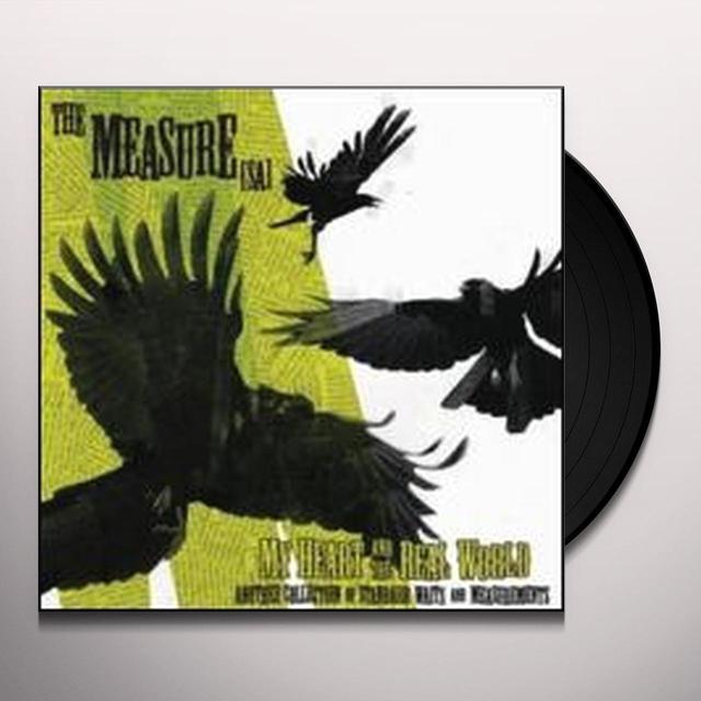 Measure (Sa) MY HEART & THE REAL WORLD Vinyl Record