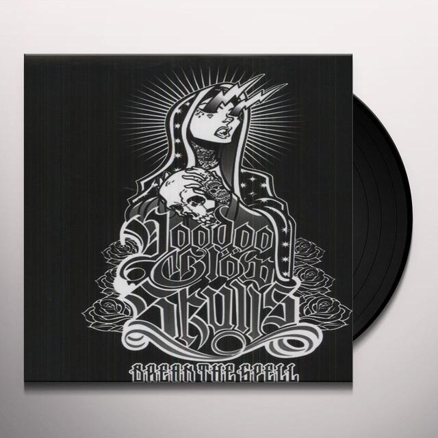 Voodoo Glow Skulls BREAK THE SPELL Vinyl Record