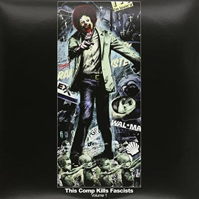 THIS COMP KILS FASCISTS 1 / VARIOUS Vinyl Record
