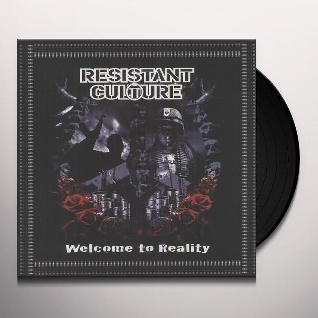 Resistant Culture WELCOME TO REALITY Vinyl Record