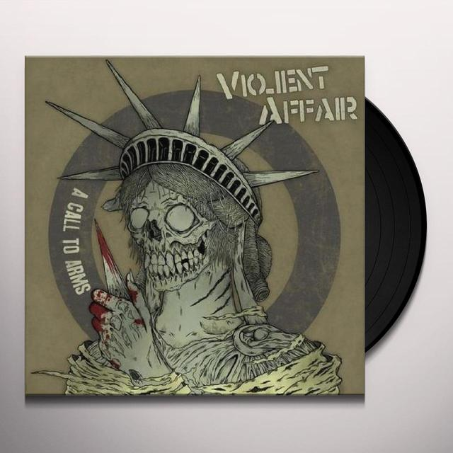 Violent Affair CALL TO ARMS Vinyl Record