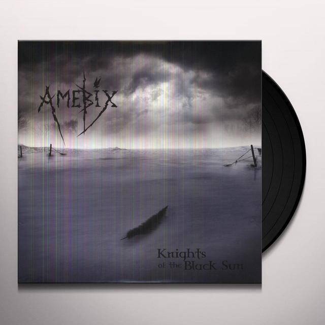 Amebix KNIGHTS OF THE BLACK SUN (Vinyl)