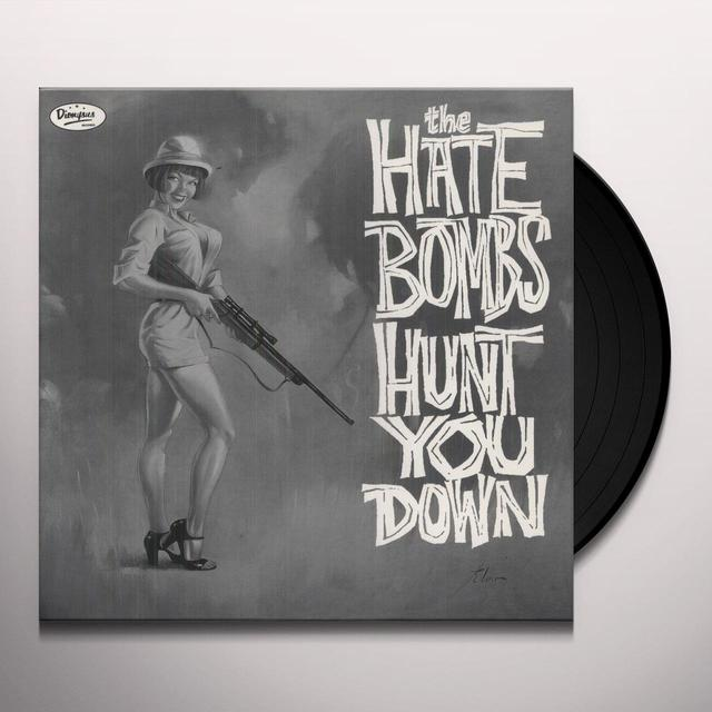 Hate Bombs HUNT YOU DOWN Vinyl Record