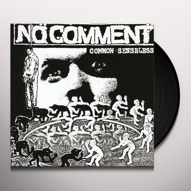 No Comment COMMON SENSELESS Vinyl Record