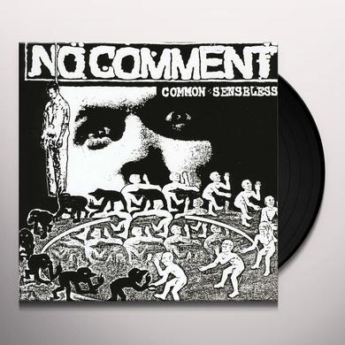 No Comment COMMON SENSELESS Vinyl Record