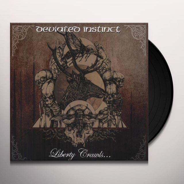 Deviated Instinct LIBERTY CRAWLS... (Vinyl)