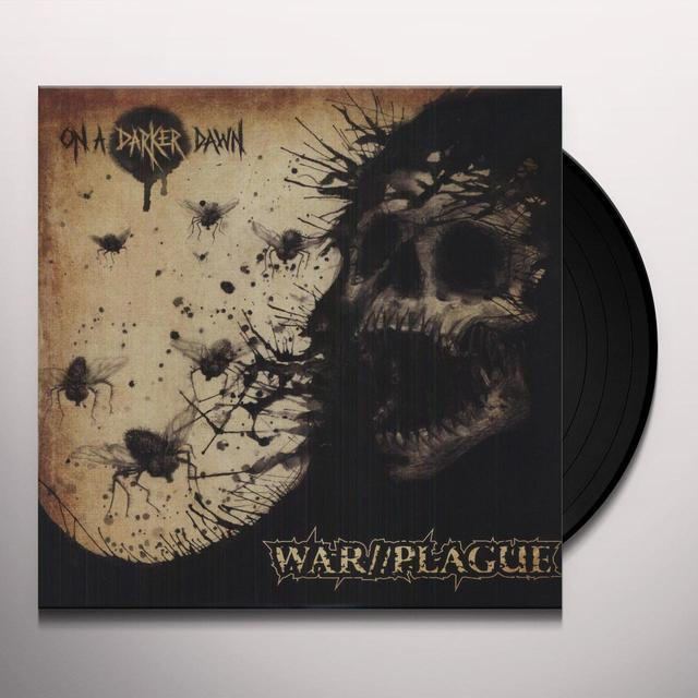War/Plague ON A DARKER DAWN Vinyl Record