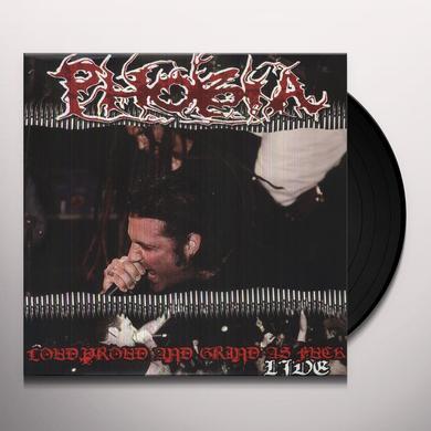 Phobia LOUD PROUD & GRIND AS FUCK! Vinyl Record