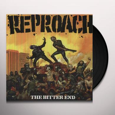Reproach BITTER END Vinyl Record