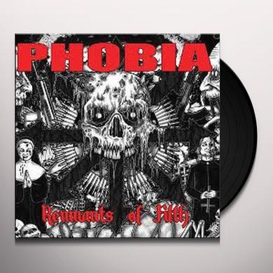 Phobia REMNANTS OF FILTH Vinyl Record