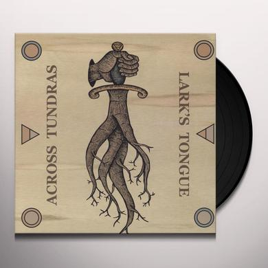 ACROSS TUNDRAS/LARK'S TONGUE Vinyl Record