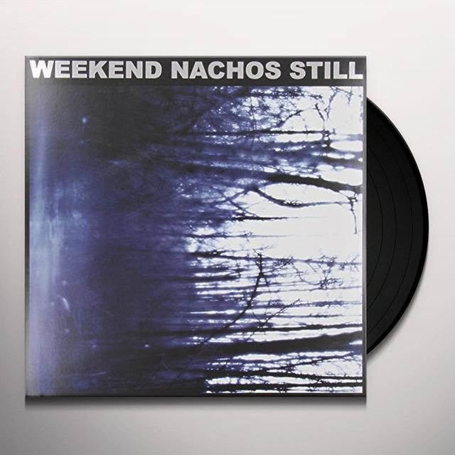 Weekend Nachos STILL Vinyl Record