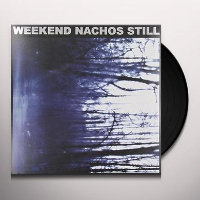 Weekend Nachos STILL Vinyl Record