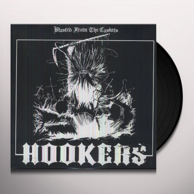 Hookers BLASTED FROM THE CASKETS Vinyl Record