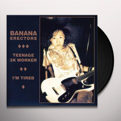 Banana Erectors TEENAGE 3K WORKER Vinyl Record