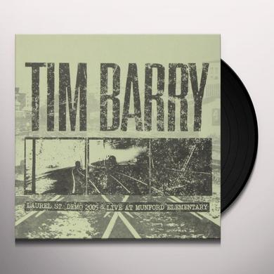 Tim Barry LAUREL ST. DEMO 2005 & LIVE AT MUNFORD ELEMENTARY Vinyl Record