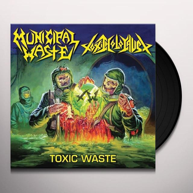 Municipal Waste & Toxic Holocaust TOXIC WASTE Vinyl Record