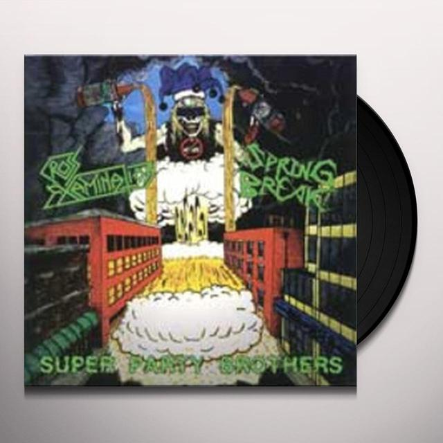 Cross Examination/Spring Break SUPER PARTY BROTHERS SPLIT Vinyl Record