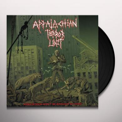 Appalachian Terror Unit ARMAGEDDON WON'T BE BROUGHT BY GODS (Vinyl)