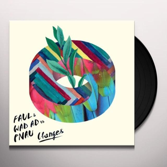 Faul & Wad Ad Vs. Pnau CHANGES (GER) Vinyl Record