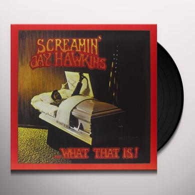 Screamin Jay Hawkins WHAT THAT IS! Vinyl Record - Italy Import