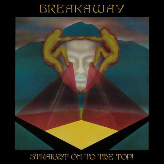 Breakaway STRAIGHT ON TO THE TOP! (UK) (Vinyl)