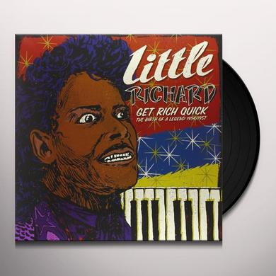 Little Richard GET RICH QUICK: THE BIRTH OF A LEGEND Vinyl Record